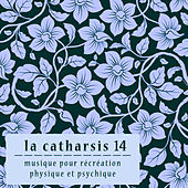 La Catharsis - quatorzième Édition by Various Artists
