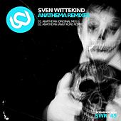 Anathema Remixes by Sven Wittekind