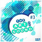The Art of Sound, Vol. 3 by Various Artists