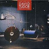 The Art of David Tudor (1963-1992), Vol. 3 by John Cage