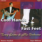 Cool Hands Fast Feet by Tony Evans