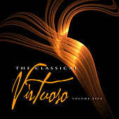 The Classical Virtuoso, Vol. 5 by Various Artists