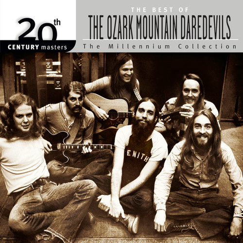 20th Century Masters: The Millennium... by Ozark Mountain Daredevils