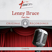 Great Audio Moments, Vol.33: Lenny Bruce Pt.1 by Lenny Bruce