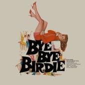 Bye Bye Birdie by Original Soundtrack