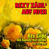 Rexy zähl' auf mich by Various Artists