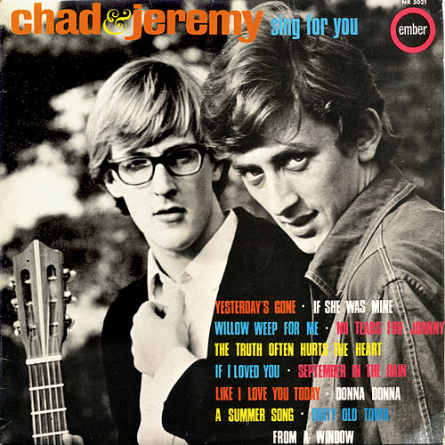 Sing for You by Chad and Jeremy