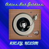 Oldies but Goldies by Rick Nelson