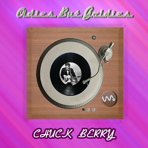 Oldies but Goldies by Chuck Berry