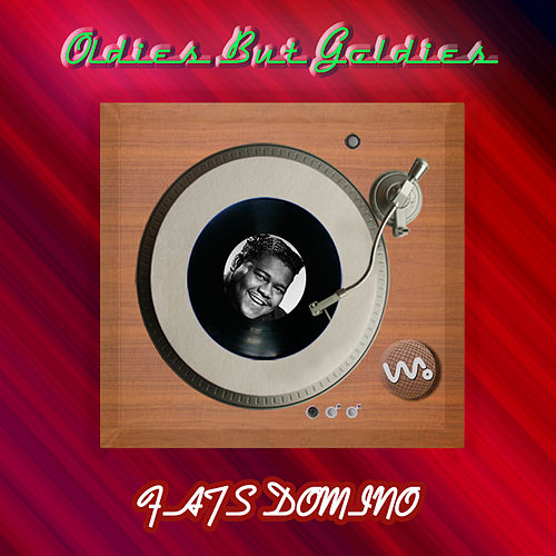Oldies but Goldies by Fats Domino