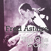 The One & Only by Fred Astaire