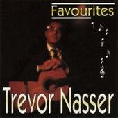 Favourites by Trevor Nasser