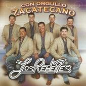 Con Orgullo Zacatecano by Los Rehenes