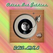 Oldies but Goldies by Paul Anka