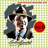 Imprescindibles, Vol. 6 by Carlos Gardel