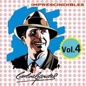Imprescindibles, Vol. 4 by Carlos Gardel