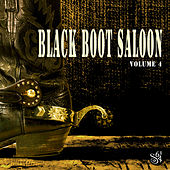 Black Boot Saloon, Vol. 4 by Various Artists