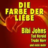 Die Farbe der Liebe by Various Artists