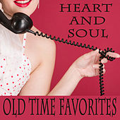 Heart and Soul: Old Time Favorites by The O'Neill Brothers Group