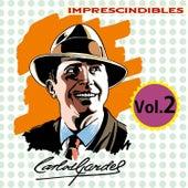 Imprescindibles, Vol. 2 by Carlos Gardel