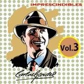Imprescindibles, Vol. 3 by Carlos Gardel