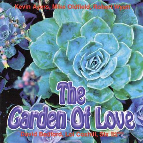 The Garden of Love by Kevin Ayers