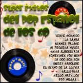 Super Éxitos del Pop Español de los 60 by Various Artists