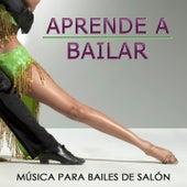 Aprender a Bailar. Música para Bailes de Salón by Various Artists