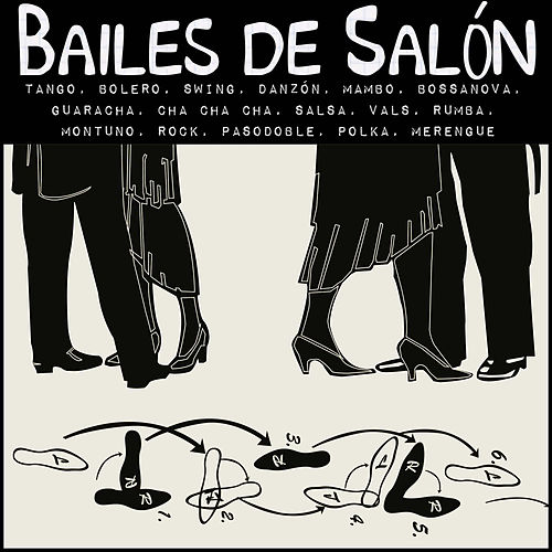 Bailes de Salón (Salsa, Merengue, Bolero, Pasodoble, Tango, Vals...) by Various Artists