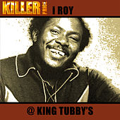 @ King Tubby's by I-Roy