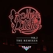 Music For Bitches Vol.2 - The Remixes by Various Artists