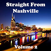 Straight from Nashville Volume 2 by Various Artists