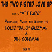 The Two Fisted Love EP by Bill Coleman