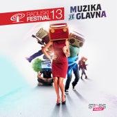 Muzika Je Glavna (Radijski Festival 2013) by Various Artists