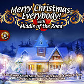 Merry Christmas, Everybody by Middle Of The Road