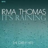 It's Raining the Early Hits von Irma Thomas