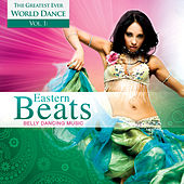 World Dance, Vol. 1: Eastern Beats – Belly Dancing Music by Global Journey