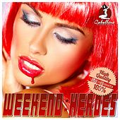 Weekend Heroes by Various Artists