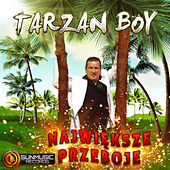The Very Best of Tarzan Boy by Tarzan Boy