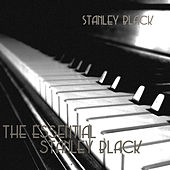 The Essential Stanley Black by Stanley Black