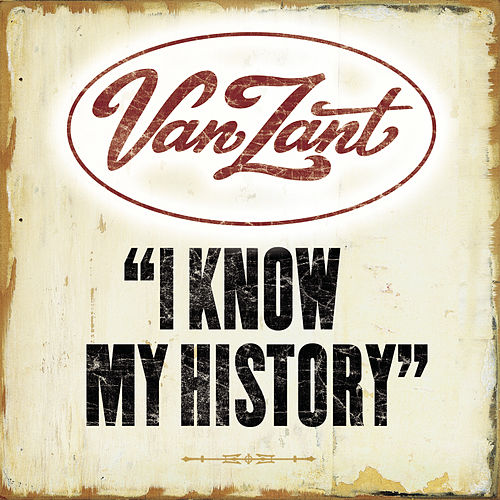 I Know My History by Van Zant