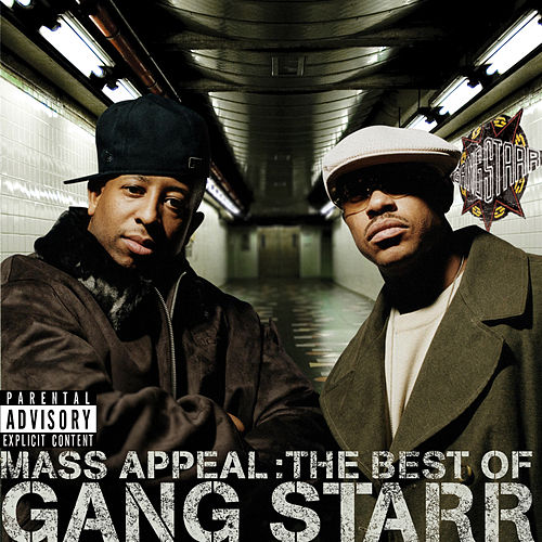 Mass Appeal: The Best of Gang Starr (Explicit) by Gang Starr