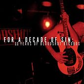 For A Decade of Sin: 11 Years of Bloodshot Records by Various Artists