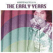 The Early Years by Hortense Ellis
