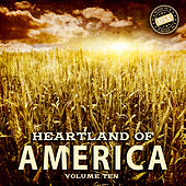 Heartland of America, Vol. 10 by Various Artists