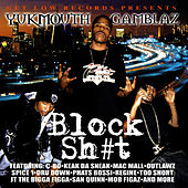 Block Sh#t by Yukmouth
