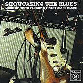 Showcasing The Blues - Volume 2 by Various Artists