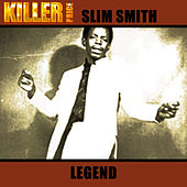 Legend by Slim Smith