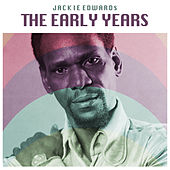 The Early Years by Jackie Edwards