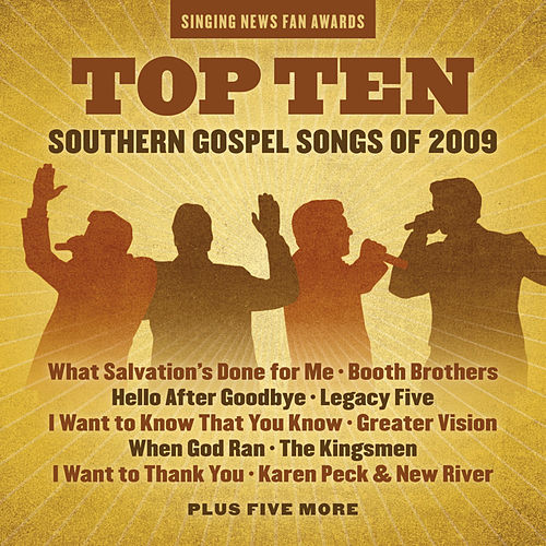 Singing News Fan Awards Top Ten Southern Gospel Songs of 2009 by Various Artists